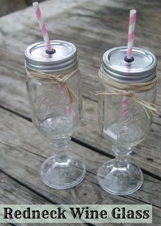 DIY Redneck Wine Glass - Great gift idea for the holidays!