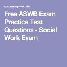 Free ASWB Exam Practice Test Questions