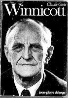 Penser avec Winnicott et Bion: Bibliographie de Donald W. Winnicott