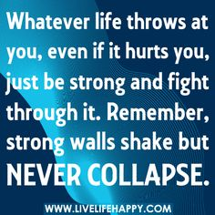 Be strong..