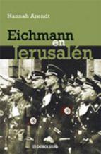 Hannah Arendt. Eichmann en Jerusalén. http://elmeuargus.biblioteques.gencat.cat/record=b1430607~S146*cat