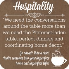 Hospitality is important. It's not about the perfect table. @Carva King.com