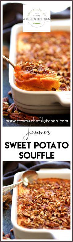 Jeannie's Sweet Potato Souffle a lush and luxurious twist on classic sweet potato casserole!
