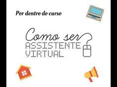 Curso * Como ser assistente virtual
