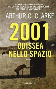 Prezzi e Sconti: #2001: odissea nello spazio arthur c. clarke  ad Euro 13.60 in #Fanucci #Media libri letterature