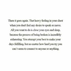 Quotes Feelings Thoughts Ptsd Ideas For 2019 Sad Quotes, Quotes To Live By, Love Quotes, Inspirational Quotes, Qoutes, Frases Tumblr, Come Undone, Depression Quotes, Deep Thoughts
