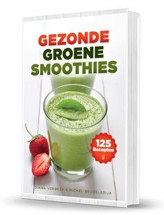 125 gezonde groene smoothie recepten