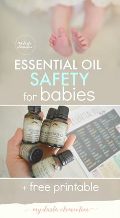 Essential Oil Safety for Babies & Toddlers + FREE Printable!  Lists all baby-safe oils to use on different age groups (3 months+, 6 months+, and 2 years+) as well as tips on how to safely diffuse and apply them topically.