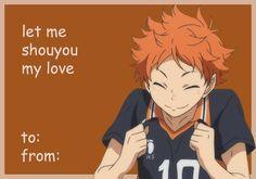 To : Kageyama From : Hinata Valentines Anime, Funny Valentines Cards, Funny Cards, Kageyama X Hinata, Kagehina, Haikyuu Anime, Haikyuu Volleyball, Volleyball Anime, Anime Pick Up Lines