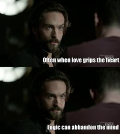 Hmm that totally applied to how Ichabod was when he was trying to save Abbie in episode 10.