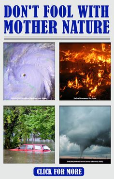 dont be fooled by mother nature | Don't Fool with Mother Nature