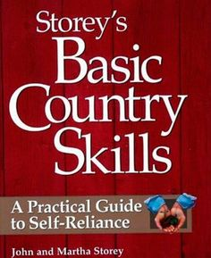 Storey's Basic Country Skills Book. This is the book for anyone who wants to become more self-reliant. More info here: http://homesteadingsurvival.com/storeys-basic-country-skills-a-practical-guide-to-self-reliance/