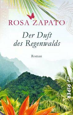 Rosa Zapato - Der Duft des Regenwalds