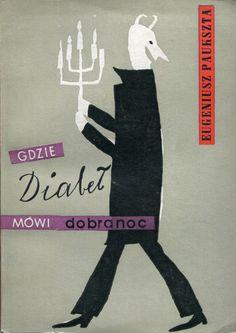 """""""Gdzie diabeł mówi dobranoc"""" Eugeniusz Paukszta Cover by Barbara Baranowska Published by Wydawnictwo Iskry 1961"""