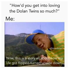 """I was in computer class and my friend came up to me and said """"do you know the Dolan Twins??"""" I told her no. A few days after that, I was on an app that was made to read stories (Episode). I found a story called """"Falling for the Dolan Twins"""" I read it and I searched them up."""