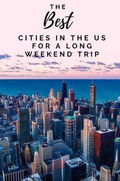 Best Cities in the US for a Long Weekend Trip - Adventures Of A Blonde Girl  Check out these cities in the US perfect for a long weekend trip, girls trip or just a quick vacation #city #travel