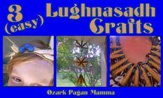 Three Easy Lughnasadh Crafts