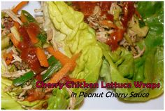 Colleen's Kitchen: Cherry Chicken Lettuce Wraps in Peanut Cherry Sauce