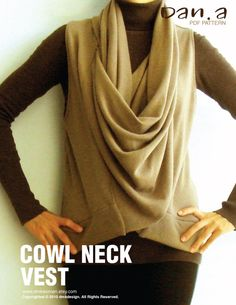 ♥Cowl Neck Vest♥ (PDF PATTERNS AND INSTRUCTIONS)    ★★★DOWNLOAD THIS FILE INSTANTLY!★★★    ♥Sizes available in XS-S-M-L-XL♥    Effortlessly elegant and