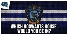 Which Hogwarts House Would You Be In? | BrainFall