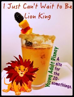 Young Adult Disney: I Just Can't Wait to Be Lion King Cocktail Fireball Cocktails, Disney Cocktails, Hawaiian Cocktails, Flavored Alcohol, Alcohol Drink Recipes, Disney Prom, Disney Disney, Disney Ideas, Fun Drinks
