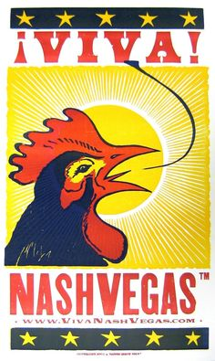 Viva Nashvegas Tm Crowing Rooster Letterpress Poster By Hatch Show Print…