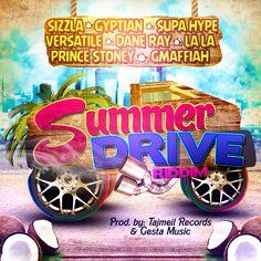 #summerdrive tajmeilrecords #gestamusic #sizzla #gyptian #supahype #versatile #daneray #lala #princestoney #gmaffiah #dancehall #zojak
