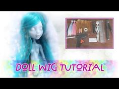 How to make wig for Monster High and other dolls - YouTube
