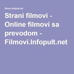 Strani filmovi - Online filmovi sa prevodom - Filmovi.Infopult.net