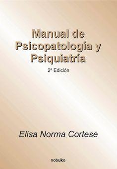 Manual de psicopatología y psiquiatría (2da ed ), elisa norma cortese compressed