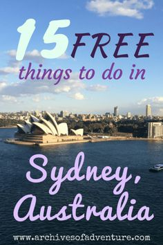 15 Free Things to do in Sydney | Archives of Adventure - Budget Adventure Travel Blog