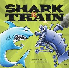 "I found this great new book at my local library and just had to share. It's called ""Shark vs. Train"" by Chris Barton.     In this book, a sh..."