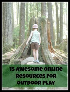 15 Awesome Online Resources for Outdoor Play