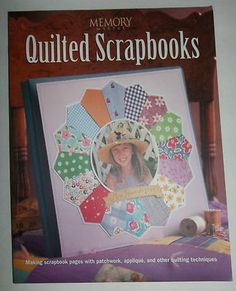 Quilting Scrapbooks. I have a book like this personally for myself as I plan to learn how to do this. It seems to me to be a creative wonderful way to keep memories alive. I love quilts have wanted to start scrapbooking so seems like a no brainer. This book we have in our eBay store, my personal book I will be holding onto though.