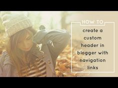 blogger tutorial: how to create a custom header in blogger with navigation links