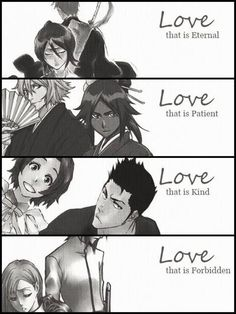 Love that is Kind - Isshin and Masaki Love that is Forbidden - Ulquihime