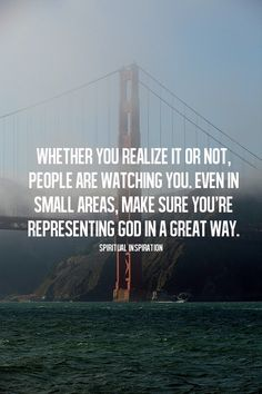 People are watching us. Are we representing God in a great way? http://spiritualinspiration.tumblr.com/post/80780039708/spiritualinspiration-did-you-know-god-had-a