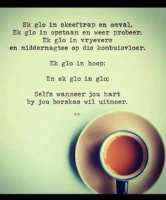 Today Quotes, Daily Quotes, Best Quotes, Quotations, Qoutes, Love You Poems, Afrikaanse Quotes, Goeie More, Prayer Quotes