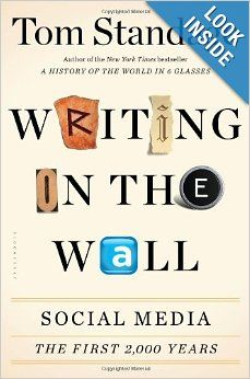 Writing on the Wall: Social Media - The First 2, 000 Years: Tom Standage: 9781620402832: Amazon.com: Books