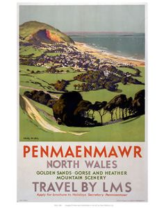 A London Midland Scottish Railway travel poster featuring Penmaenmawr in Conwy North Wales which is popular for its spectacular mountain Posters Uk, Train Posters, Railway Posters, Poster Prints, British Travel, British Seaside, Travel Uk, National Railway Museum, Tourism Poster