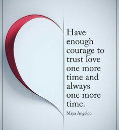 have enough courage