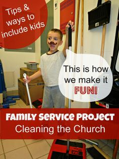 Tips and ways to include kids on #family service projects.  This is how we clean the church.  Service projects for kids.  #serveothers #parenting
