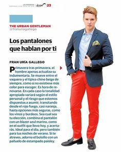 """El periodista y experto en moda Fran Uría, en su sección """"The Urban Gentleman"""" del periódico Las Provincias, nos habla esta semana sobre la importancia del pantalón en tu #look, llevando una #camisa de algodón color celeste, #pantalón chino rojo, #blazer marino slim, y #pañuelo estampado paisley. Todo de la firma Santa Gallego.  Photo: F. Ruiz - Fotografía @franuriagallego #moda #hombre #primavera #tendencia #estilo #prensa #MadeInSpain"""