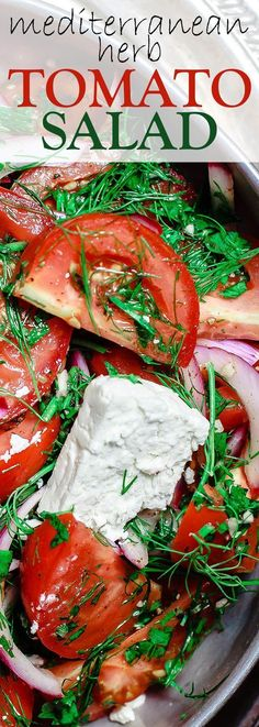 Mediterranean Fresh Herb Tomato Salad | The Mediterranean Dish. Tomatoes and red onions with fresh parsley and dill, doused in citrus and olive oil. Vegan. Gluten-free. Click the image for the recipe and visit http://TheMediterraneanDish.com for more healthy rec