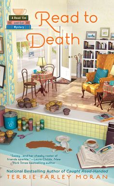 Read to Death by Terrie Farley Moran   The national bestselling author of Caught Read-Handed revisits Fort Myers Beach, Florida, where the proprietors of a local bookstore café occasionally take a stab at solving murder…