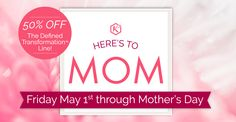 Mother's Day 50% off on all Defined Transformation