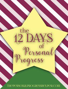 The 12 Days of Personal Progress! Free packet for Young Women to get in the holiday spirit!