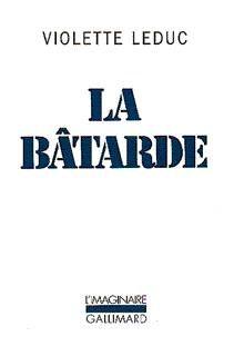 La Bâtarde, None