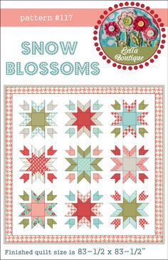 Lella Boutique's Snow Blossom quilt pattern -- need to get this one & make it!