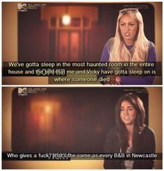 """We've gotta sleep where someone died"" ""That's the same as every B&B in Newcastle"" @VickyGShore #VickyQuotes"